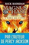 """Afficher """"Magnus Chase et les Dieux d'Asgard n° 1 L'Epée de l'été"""""""