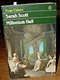 img - for A Description of Millennium Hall and the Country Adjacent, Together With the Characters of the Inhabitants and Such Historical Anecdotes and Reflectio book / textbook / text book