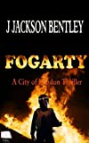 Fogarty: A City of London Thriller (English Edition)