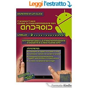 Corso di programmazione per Android. Livello 2 (Esperto in un click)