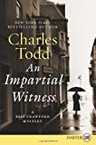 Impartial Witness LP, An: A Bess Crawford Mystery (Bess Crawford Mysteries) (0062002147) by Todd, Charles