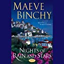 Nights of the Rain and Stars (       UNABRIDGED) by Maeve Binchy Narrated by Terry Donnelly