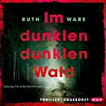 Im dunklen, dunklen Wald | Ruth Ware