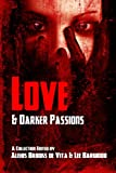 img - for Love And Darker Passions book / textbook / text book