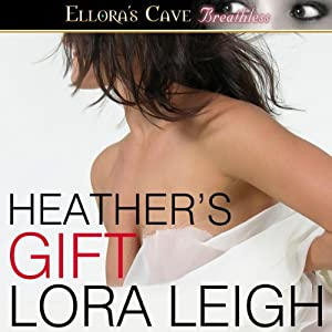 Heather's Gift: Men of August, Book 3 | [Lora Leigh]