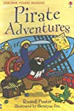 Pirate Adventures (Usborne Young Reading: Series One) (0794514472) by Punter, Russell