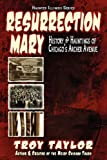 Resurrection Mary (Haunted Illinois) (1892523507) by Taylor, Troy