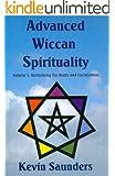 Advanced Wiccan Spirituality: 1