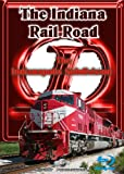 The Indiana Rail Road Indianapolis Subdivision Blu-Ray