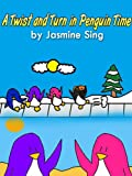 A Twist and Turn in Penguin Time (Penguin Adventures)