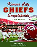 Kansas City Chiefs Encyclopedia: 3rd Edition (Third)