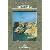 Walking in the Algarve: 40 Coastal and Mountain Walks (Cicerone International Walking)by Julie Statham