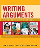 Writing Arguments, Brief Edition: A Rhetoric with Readings (8th Edition) (0205665764) by Ramage, John D.