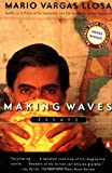Making Waves: Essays (0140275568) by Vargas Llosa, Mario