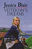 Jessica Blair Yesterday's Dreams