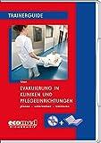 Evakuierung in Kliniken und Pflegeeinrichtungen: Softcover mit CD-ROM