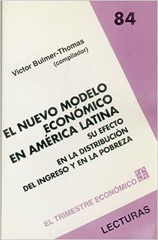 El nuevo modelo económico en América Latina : su efecto en