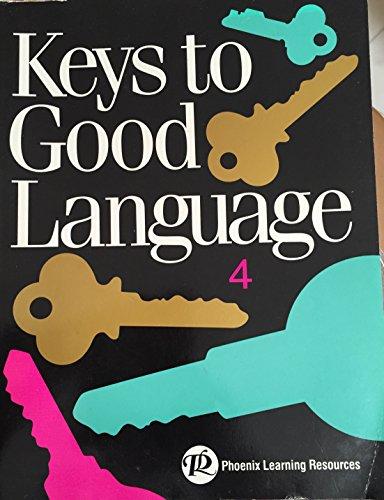 Keys to Good Language 4 (Keys to Good Language)