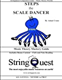 img - for STEPS the SCALE DANCER: Music Theory Mastery Guide -- StringQuest Companion Guide book / textbook / text book