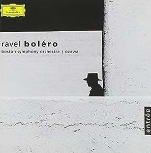 Ravel : Boléro -  Pavane pour une infante défunte - La Valse - Ma Mère l'Oye - Rapsodie espagnole