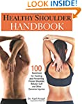 Healthy Shoulder Handbook: 100 Exerci...