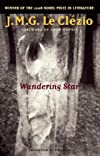 Wandering Star (Lannan Translation Selection Series)