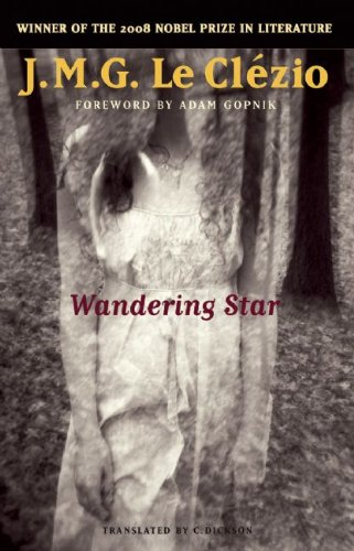 Wandering Star (Lannan Translation Selection Series), J.M.G. Le Clézio