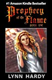 img - for Prophecy of the Flame: Book One book / textbook / text book