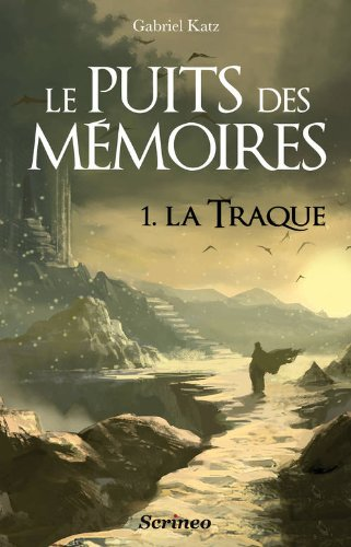 Le puits des Mémoires, Tome 1 : La traque 51mKcotJI1L._SL500_