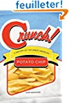 Crunch!: A History of the Great Ameri...