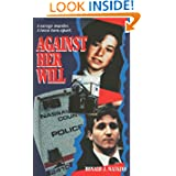 Against Her Will (Pinnacle True Crime)