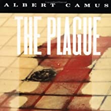 The Plague (       UNABRIDGED) by Albert Camus Narrated by James Jenner