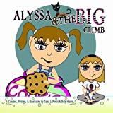 img - for Alyssa & The Big Climb book / textbook / text book