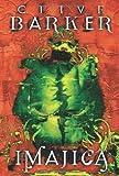 Imajica: La Reconciliacion (Best Seller) (Spanish Edition) (8498002605) by Barker, Clive