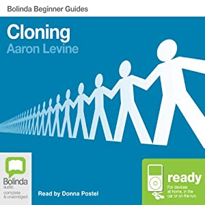 Cloning: Bolinda Beginner Guides Audiobook