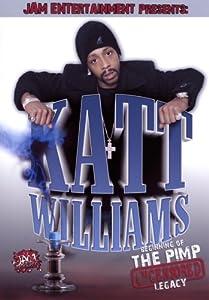 Katt Williams: The Pimp Legacy (Uncensored)