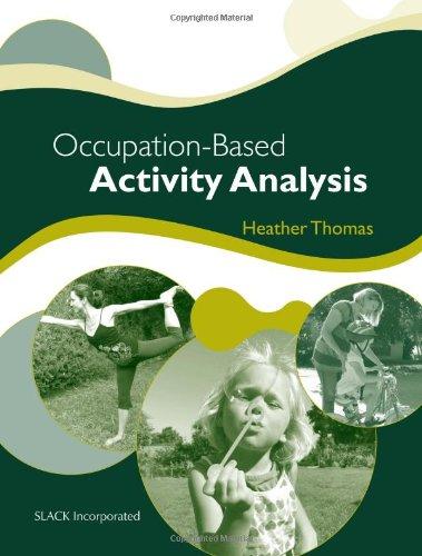 Occupation-Based Activity Analysis (Thomas, Occupation-Based Activity Analysis)