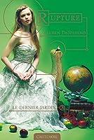 Rupture: Le Dernier Jardin, T3