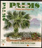 img - for Beneath The Palms, A Tempting Taste Of Tropical Texas [Brownsville, Texas] book / textbook / text book