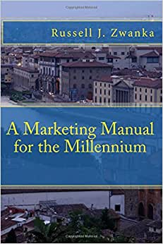 A Marketing Manual For The Millennium