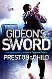 Gideon's Sword (Gideon Crew) (1409133125) by Preston, Douglas J.