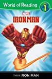 This Is Iron Man Level 1 Reader (Marvel Heroes of Reading - Level 1) by Macri, Thomas, Disney Book Group (2012) Paperback
