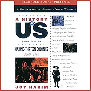 Making Thirteen Colonies: A History of US, Book 2 Audiobook