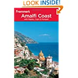 Frommer's Amalfi Coast with Naples, Capri and Pompeii (Frommer's Complete Guides)