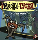 Mucha Lucha!: A Little Fishy (0060548649) by Hapka, Catherine