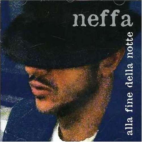 Neffa - Alla Fine Della Notte (incl. Song aus der Ramazzotti Werbung) - Zortam Music