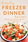 Freezer Dinner Recipes: The Beginner'...