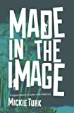 img - for Made In The Image book / textbook / text book