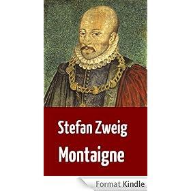 """Stefan Zweig: """"Montaigne"""" (Biographie) (German Edition)"""