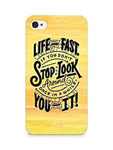 AMEZ life moves pretty fast Back Cover For Apple iPhone 4s